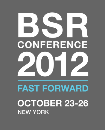 BSR Conference 2012: Fast Forward / October 23-26 / New York